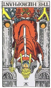The Hierophant--Reversed!