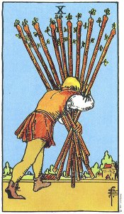 Ten of Wands--Rider-Waite tarot