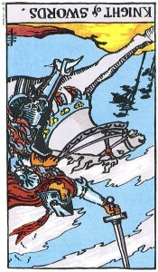 Knight of Swords--Reversed!