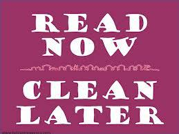 Read Now, Clean Later