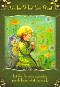 ask for what you want -- Magical Messages from the Fairies