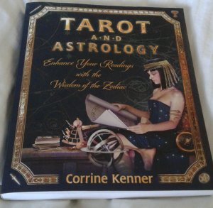 Tarot and Astrology, by Corrine Kenner